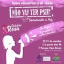 """Campanha """"Não Vai Ter Psiu!"""" realiza ação neste domingo de conscientização sobre o câncer de mama"""