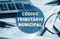 Prefeitura pede ao Legislativo a restituição do projeto de novo Código Tributário do Município